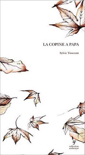 La copine à Papa; 52 pages - noir et blanc. 11,40 €
