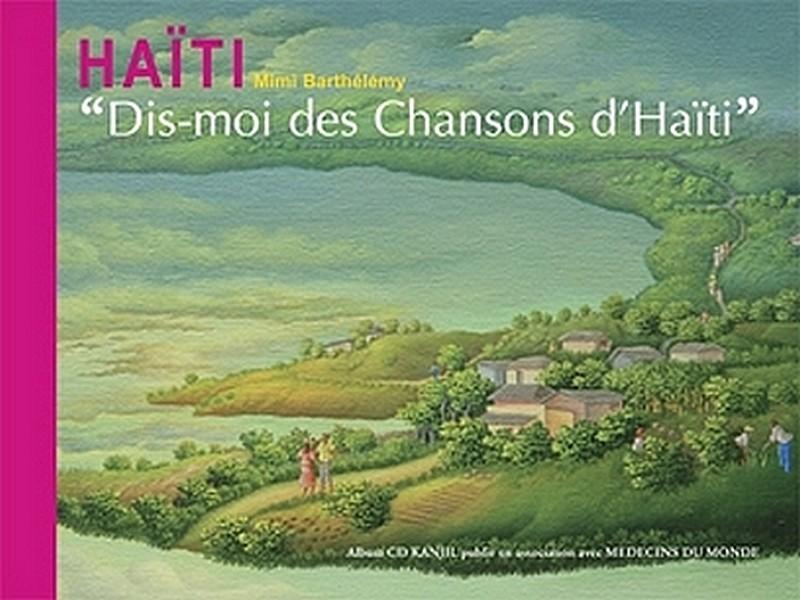 Dis moi des chanons de Haïti