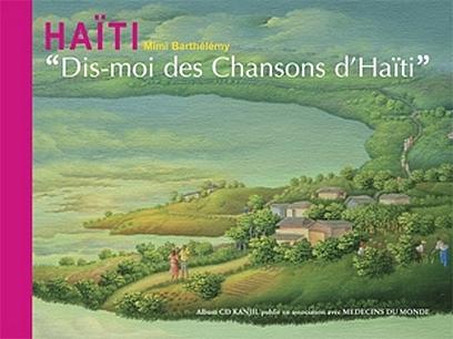 Dis-moi des chansons d'Haïti